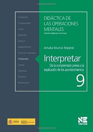 9788427719576: Interpretar: De la comprensión previa a la explicación de los acontecimientos