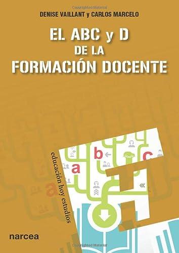 9788427720855: El ABC y D de la formación docente (Spanish Edition)