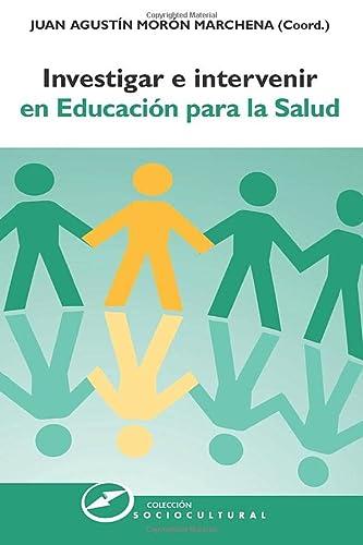 9788427720879: Investigar e intervenir en Educación para la Salud (Spanish Edition)
