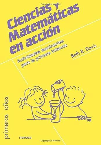 CIENCIAS Y MATEMÁTICAS EN ACCIÓN,: DAVIS, BETH R.