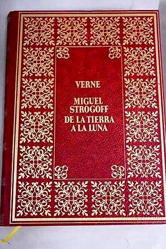 9788427800847: MIGUEL STROGOFF/ DE LA TIERRA A LA LUNA