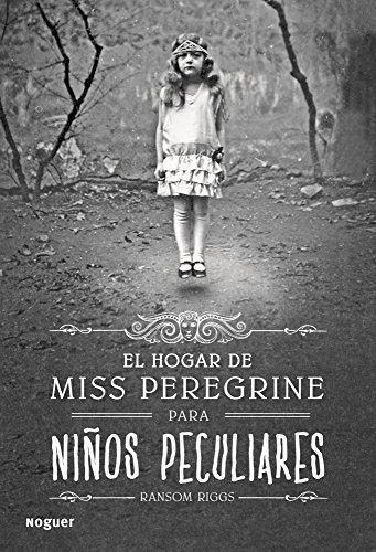 9788427900301: El hogar de Miss Peregrine para niños peculiares (Spanish Edition)