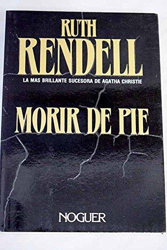 9788427900707: Morir De Pie