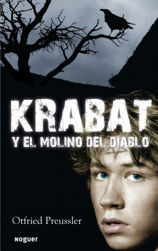 KRABAT Y EL MOLINO DEL DIABLO: PREUSSLER, OTFRIED