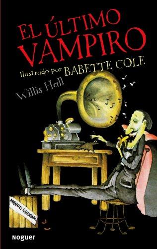 9788427900851: El último vampiro (Noguer Infantil)