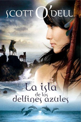 9788427900981: La isla de los delfines azules / Island of the Blue Dolphins (Spanish Edition)