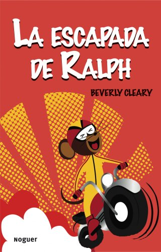 9788427901179: La escapada de Ralph (Noguer Infantil)
