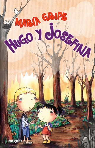 Hugo y Josefina / Hugo and Josephine (Infantil) (Spanish Edition) (8427901321) by Gripe, Maria