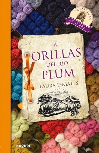 9788427901377: A Orillas del rio plum / On the Banks of Plum Creek (Spanish Edition)