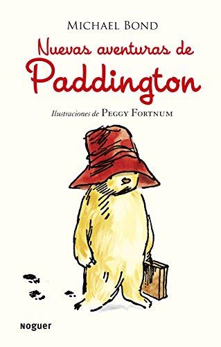 Nuevas aventuras de Paddington (Noguer Infantil) (Spanish: Michael Bond