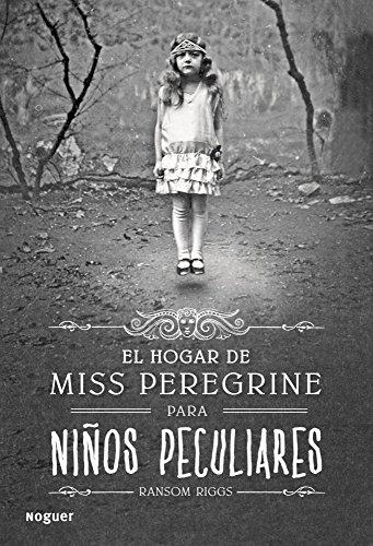 9788427901650: El hogar de Miss Peregrine para niños peculiares (Spanish Edition)