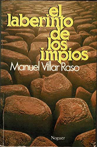 EL LABERINTO DE LOS IMPIOS: MANUEL VILLAR RASO