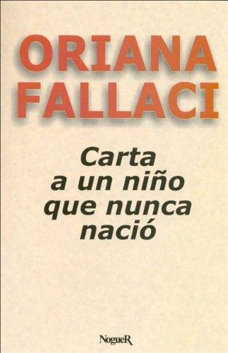 9788427911529: Carta a Un Nino Que Nunca Nacio (Spanish Edition)
