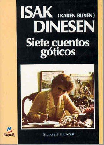 Siete Cuentos Goticos (Spanish Edition) (9788427913431) by Dinesen, Isak