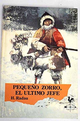 9788427931053: Pequeño Zorro El Ultimo Jefe
