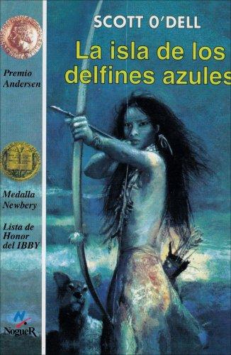 9788427931084: La Isla de los Delfines Azules = Island of the Blue Dolphins (Cuatro Vientos)