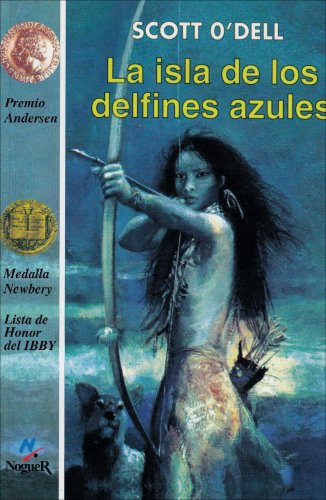 La isla de los delfines azules (The: Scott O'Dell