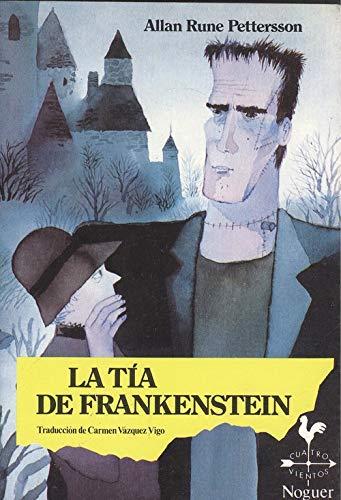 9788427931602: Tia de frankenstein, la (4 Vientos)