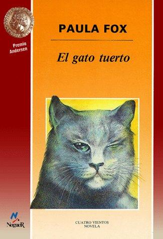 9788427931756: El Gato Tuerto