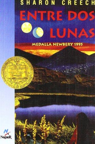 Entre DOS Lunas/Walk Two Moons (Spanish Edition): Sharon Creech; Ester Arno