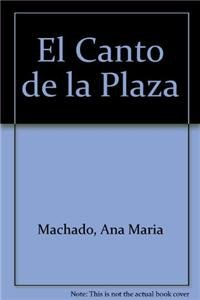9788427932302: El Canto de la Plaza (Spanish Edition)