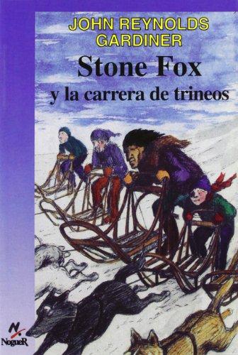 9788427932326: Stone Fox y la carrera de trineos/Stone Fox and the Sled Race (Cuatro Vientos, 113) (Spanish Edition)