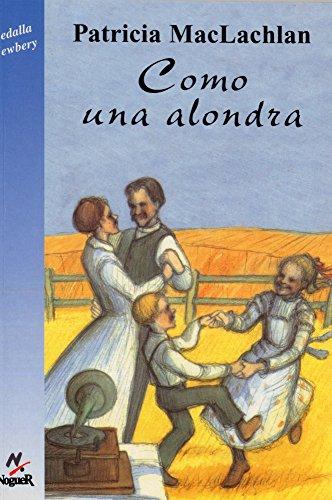 9788427932333: Como una Alondra / Skylark (Spanish Edition)