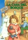 9788427932401: La Casa del Bosque (Little House in the Big Woods, Spanish Language Edition)