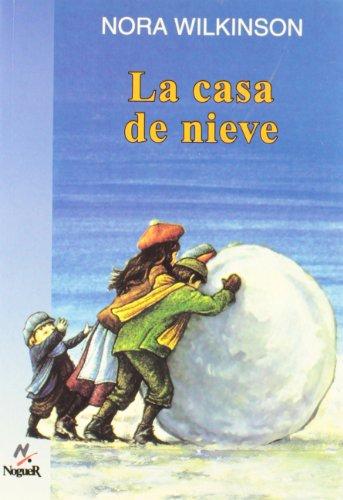 9788427932418: La casa de nieve (Noguer Historico)