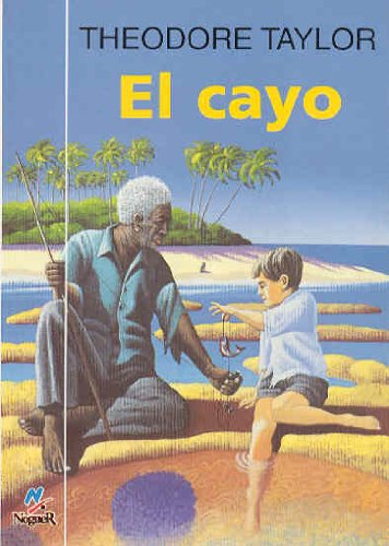 9788427932500: El Cayo/the Cay (Spanish Edition)