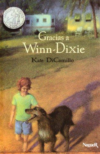Gracias a Winn-dixie / Because of Winn-Dixie (Spanish Edition): Kate DiCamillo, Alberto ...