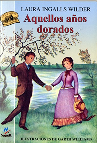 9788427932555: Aquellos Anos Dorados = These Happy Golden Years (Little House)