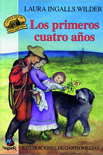 9788427932593: Los primeros cuatro años/The First Four Years (Little House-the Laura Years) (Spanish Edition)