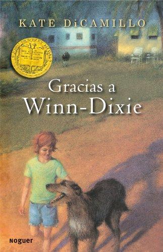 9788427932654: Gracias a Winn-Dixie / Because of Winn-Dixie (Spanish Edition)