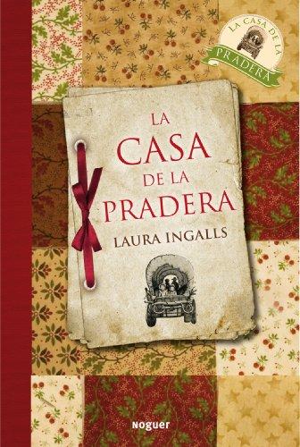 9788427932661: La casa de la pradera (Noguer Juvenil)