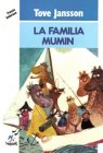 9788427933125: La Familia Mumin / Finn Family Moomintroll (Spanish Edition)