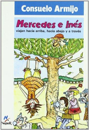 9788427933422: Mercedes e Inés viajan hacia arriba (Noguer Historico)