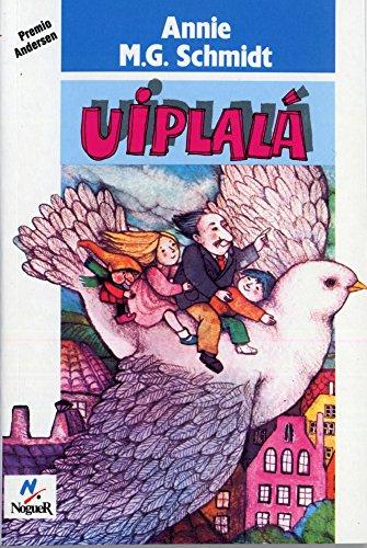 9788427933514: Uiplalá (Noguer Historico)
