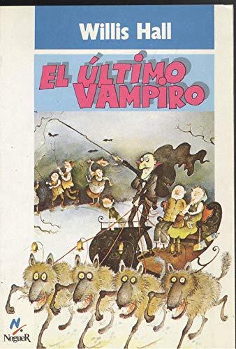 9788427933545: Ultimo vampiro, el (Mundo Magico)