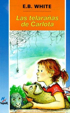 Las telarañas de Carlota Spanish Charlotte's Web (Spanish Edition) (8427933886) by E. B. White