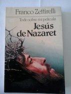 9788427938533: Jesus De Nazaret. Todo Sobre Mi Pelicula