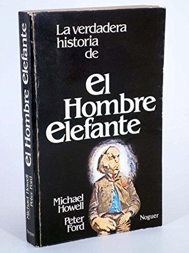 9788427938625: La verdadera historia del hombre elefante