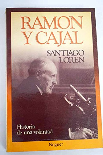 9788427938632: Ramón y Cajal: Historia de una voluntad (El documento vivo)