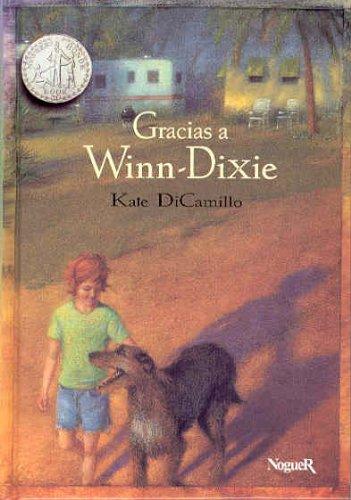 Gracias a Winn-dixie / Because of Winn-Dixie: DiCamillo, Kate; Rioja,
