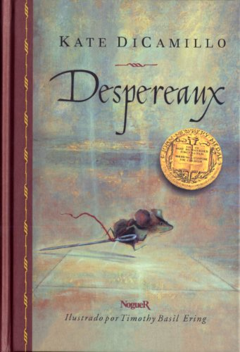 9788427950047: Despereaux / The Tale of Despereaux