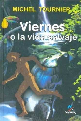 9788427950153: Viernes O La Vida Salvaje (Spanish Edition)