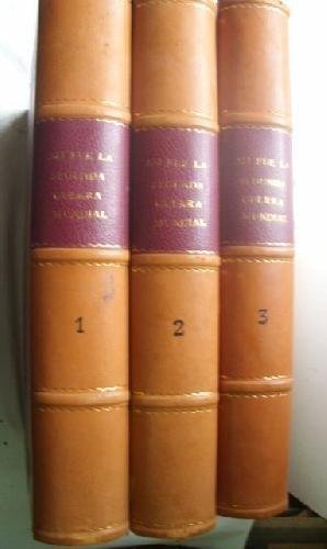 9788427966284: ASÍ FUE LA SEGUNDA GUERRA MUNDIAL (6 tomos en 3 volúmenes) [Tapa dura] by HAR...