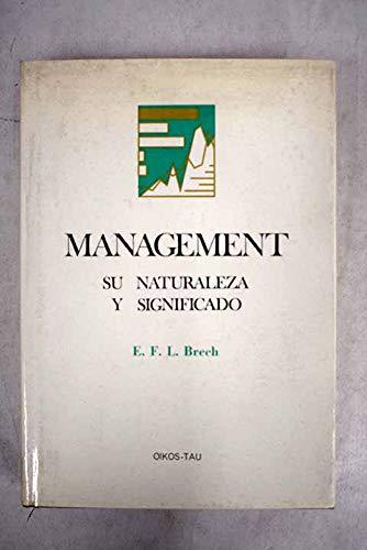 Management : su naturaleza y significado (Paperback): E. F. L.