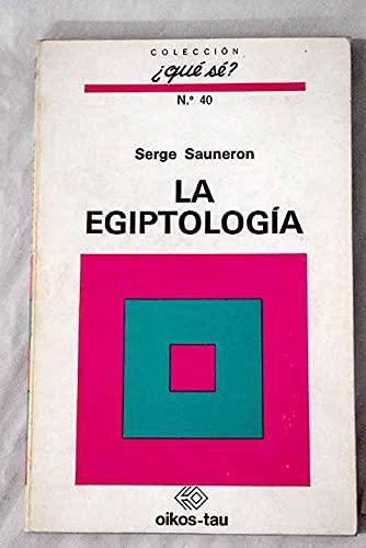 EGIPTOLOGIA (OIKOS). (9788428102056) by Serge. SAUNERON