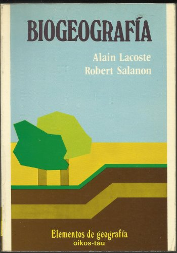 Biogeografía,: Lacoste, Alain/Salanon, Robert
